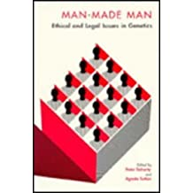 Man-made Man: Ethical and Legal Issues in Genetics