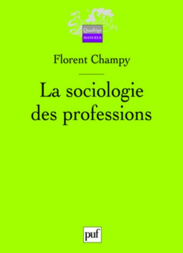 La Sociologie des Professions