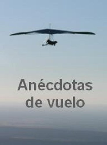 Anécdotas de Vuelo por Carmen F.S. Pérez