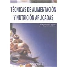 Técnicas de Alimentación y Nutrición Aplicadas (Académica)