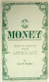 Money: How to Find It With Astrology