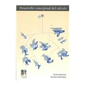 Desarrollo conceptual del calculo/Conceptual Development of Calculus (Math Learning) por Ricardo Cantoral Uriza