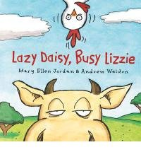 [LAZY DAISY, BUSY LIZZIE] by (Author)Weldon, Andrew on Sep-01-12 1 Lazy Daisy