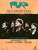 Cover of: Pur : Seiltänzertraum Alle Songs der CD arrangiert für Klavier - Gitarre - Gesang | Hartmut Engler