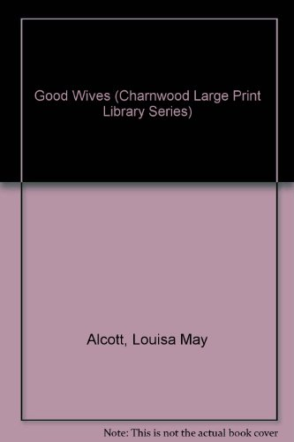Good wives : Little women, part II