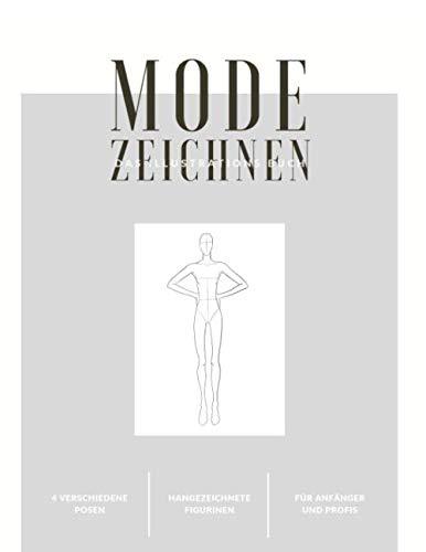 Mode Zeichnen - Das Illustrations Buch -: A4 Modedesign Heft Damen Silhouetten Figurinen Gestalten