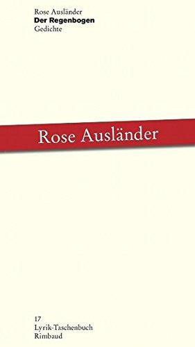 Der Regenbogen: Gedichte (Bukowiner Literaturlandschaft, Band 17)