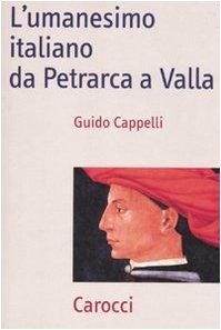 lumanesimo-italiano-da-petrarca-a-valla
