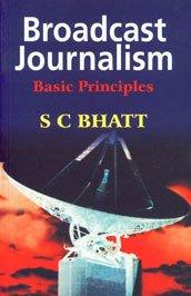 Broadcast Journalism: Basic Principles