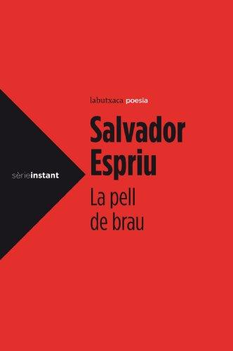 La pell de Brau (LB Book 1) (Catalan Edition) por Salvador Espriu