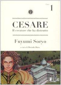 Cesare. Il creatore che ha distrutto: 1 (Storie di Kappa) por Fuyumi Soryo
