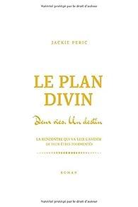 Le plan divin par Jackie Péric