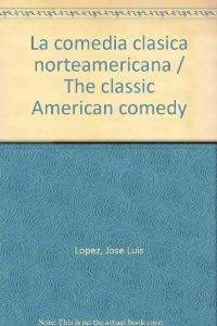 La comedia moderna norteamericana (Géneros)