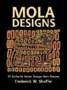 Mola Designs: 45 Authentic Indian Designs from Panama (Dover Pictorial Archive Series) -