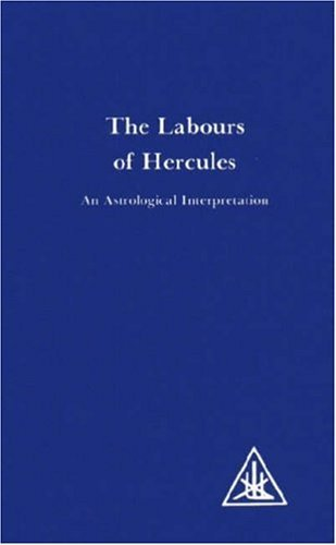 By Alice A. Bailey Labours of Hercules An Astrological Interpretation by Bailey, Alice A. ( Author ) ON Feb-01-1983, Paperback
