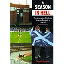 A Season of Hell: Fin-de-siecle Football Guide to Scottish League Grounds