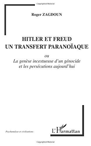 Hitler et freud un transfert paranoiaque