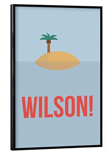 artboxONE Poster mit schwarzem Rahmen 30x20 cm Wilson! von Künstler Tim Löhrs - Poster mit Kunststoffrahmen