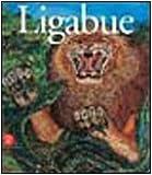 Antonio Ligabue. Espressionista tragico. Catalogo della mostra (Reggio Emilia, 21 maggio 2005-15 agosto 2005)