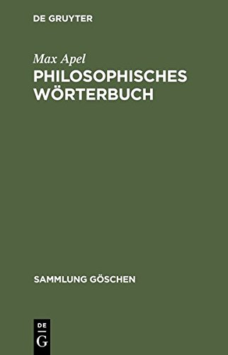 Philosophisches Wörterbuch. (Sammlung Göschen)