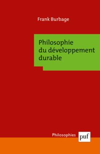 Philosophie du développement durable : Enjeux critiques par Frank Burbage