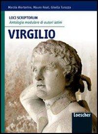 Loci scriptorum. Virgilio. Per le Scuole superiori. Con espansione online