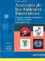 Anatomía de los Animales Domésticos: Órganos, Sistema Circulatorio y Sistema Nervioso por Horst Erich König