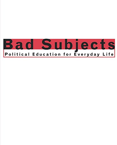 Bad Subjects: Political Education for Everyday Life (Cultural Front) por Michael Berube