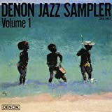 Denon Jazz Sampler Volume 1 [IMPORT]