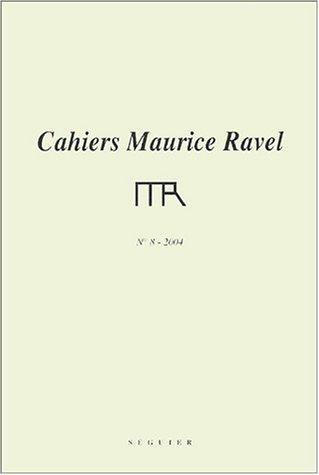 Cahiers Maurice Ravel : N°8-2004