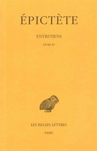 Entretiens (Livre IV) par Epictète