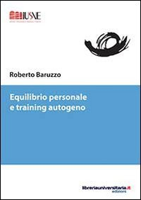 Equilibrio personale e training autogeno