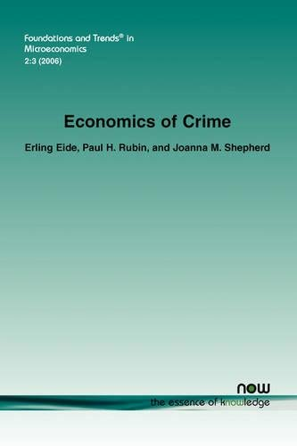 Economics of Crime (Foundations and Trends (R) in Microeconomics) por Erling Eide