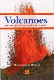 Volcanoes of the National Parks of Hawaii by Gordon A. Macdonald (1997-05-02)