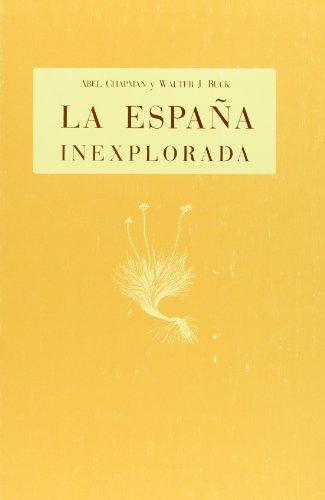 España Inexplorada, La