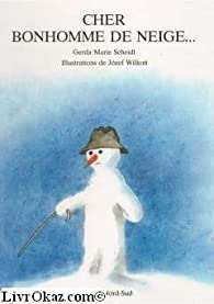 Cher bonhomme de neige par Jozef Wilkon