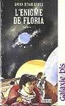 L'Énigme de Floria - Daedalus 1 par Stableford