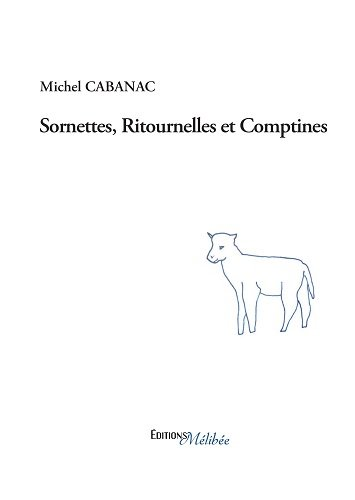 Sornettes, Ritournelles et Comptines