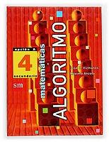 Algoritmo Matemáticas 4. Opción A. - 9788434891500