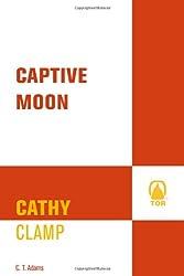Captive Moon (Tale of the Sazi)