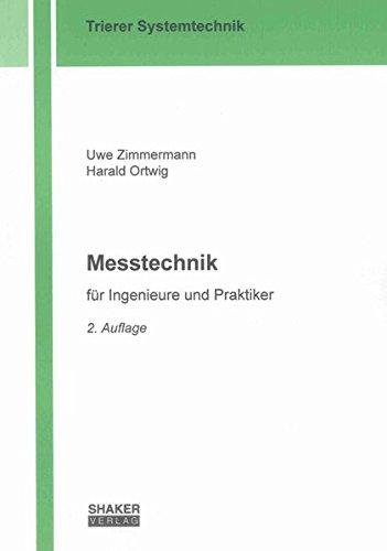 Messtechnik: für Ingenieure und Praktiker (Trierer Systemtechnik)