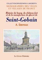 saint-gobain-histoire-du-bourg-du-chateau-fort-et-de-la-manufacture-de-glaces-de