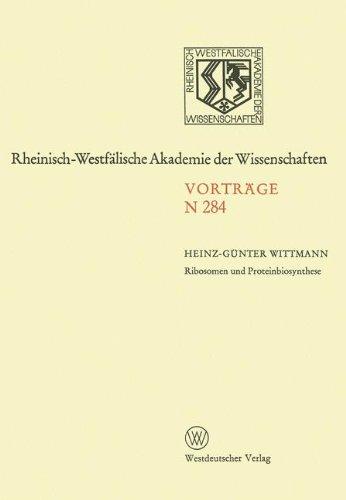Ribosomen und Proteinbiosynthese (Rheinisch-Westfälische Akademie der Wissenschaften, Band 284)