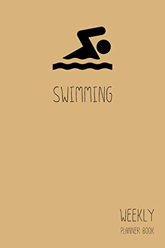 Swimming Weekly Planner Book: Classic Light Brown 6x9