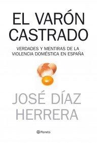 El varón castrado ((Fuera de colección)) por Jose Diaz Herrera