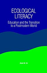 Ecological Literacy: Education and the Transition to a Postmodern World (Suny Series, Constructive Postmodern Thought) by David W. Orr (1991-11-08)