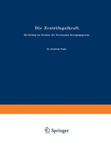Die Zentrifugalkraft (German Edition) (Abhandlungen zur Didaktik und Philosophie der Naturwissenschaft, Band 2)