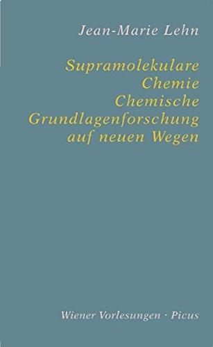 Supramolekulare Chemie. Chemische Grundlagenforschung auf neuen Wegen