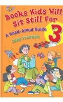 Books Kids Will Sit Still for 3 Volume Set: A Read-aloud Guide (Children's and Young Adult Literature Reference)