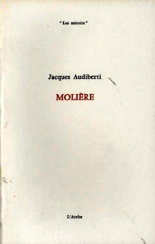 Molière par Jacques Audiberti